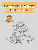 Connect the Dots Book for Kids Book PDF