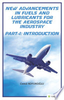 New advancements in fuels and lubricants for the aerospace industry