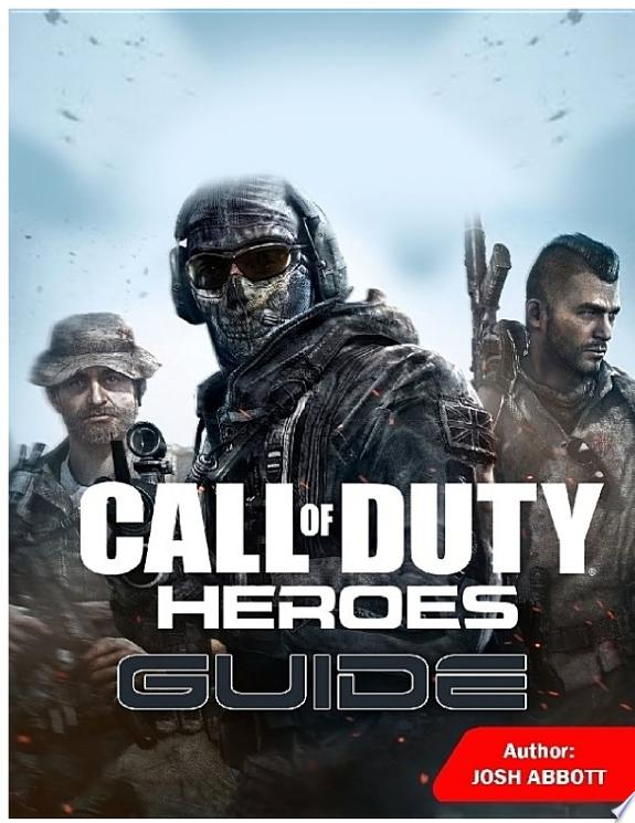 Call of Duty Heroes Guide