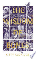 The Wisdom of Bones