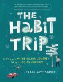 The Habit Trip [Pdf/ePub] eBook