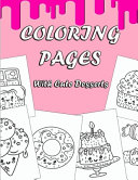 Coloring Pages with Cute Desserts