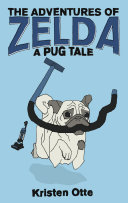 Pdf The Adventures of Zelda: A Pug Tale