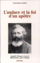 Pdf L'audace et la foi d'un apôtre Augustin Planque, 1826-1907 Telecharger
