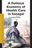 The Political Economy of Health Care in Senegal