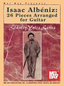 Pdf Isaac Albeniz: 26 Pieces Arranged for Guitar Telecharger