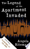 The Legend of the Apartment Invaded   Floating to the End