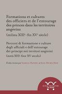 Pdf Formations et cultures des officiers et de l'entourage des princes dans les territoires angevins (milieu XIIIe-fin XVe siècle) Telecharger