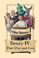 King Henry Iv  Part One and Two