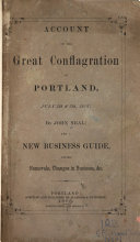 Account of the Great Conflagration in Portland  July 4th    5th  1866