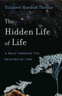 The Hidden Life of Life