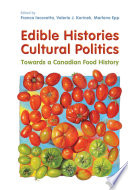 Edible Histories, Cultural Politics
