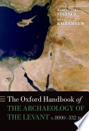 The Oxford Handbook of the Archaeology of the Levant Book PDF