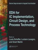 EDA for IC Implementation  Circuit Design  and Process Technology