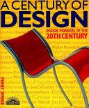 A Century of Design