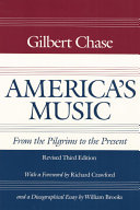 America's Music, from the Pilgrims to the Present