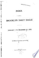 Index to the Brooklyn Daily Eagle