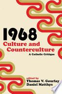 1968   Culture and Counterculture