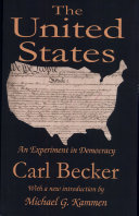 The United States: An Experiment in Democracy