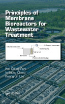 Principles of Membrane Bioreactors for Wastewater Treatment