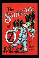 The Scarecrow of Oz Illustrated