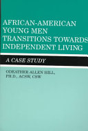 African American Young Men Transitions Towards Independent Living