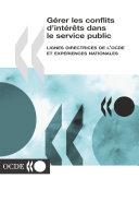 Pdf Gérer les conflits d'intérêts dans le service public lignes directrices de l'OCDE et expériences nationales Telecharger