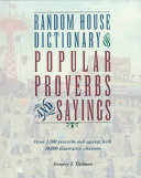 Random House Dictionary Of Popular Proverbs Sayings