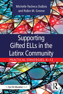 Supporting Gifted ELLs in the Latinx Community Pdf/ePub eBook