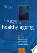 A Life Course Approach to Healthy Ageing Book PDF