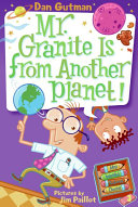 My Weird School Daze  3  Mr  Granite Is from Another Planet