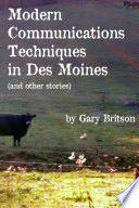 Modern Communications Techniques in Des Moines  and Other Stories