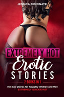 EXTREMELY HOT EROTIC STORIES  2 Books in 1