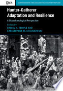 Hunter Gatherer Adaptation And Resilience