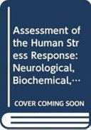 Assessment of the Human Stress Response
