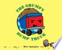 The Grumpy Dump Truck Brie Spangler Cover