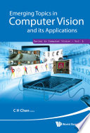Emerging Topics in Computer Vision and Its Applications Book