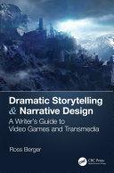 Dramatic Storytelling   Narrative Design