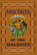 Folk Tales O F the Maldives