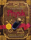 Septimus Heap, Book Three: Physik image