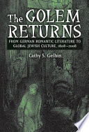 The Golem Returns