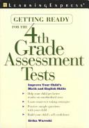 Getting Ready for the 4th Grade Assessment Tests