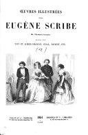 Oeuvres illustrées de Eugène Scribe ... ebook