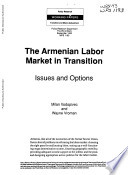 The Armenian Labor Market In Transition