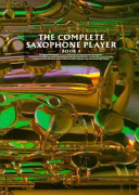 The Complete Saxophone Player