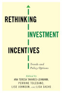 Rethinking Investment Incentives