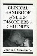 Clinical Handbook of Sleep Disorders in Children