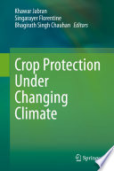 Crop Protection Under Changing Climate