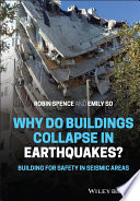 Why do buildings collapse in earthquakes  Building for safety in seismic areas