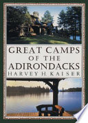 Great Camps of the Adirondacks Book PDF